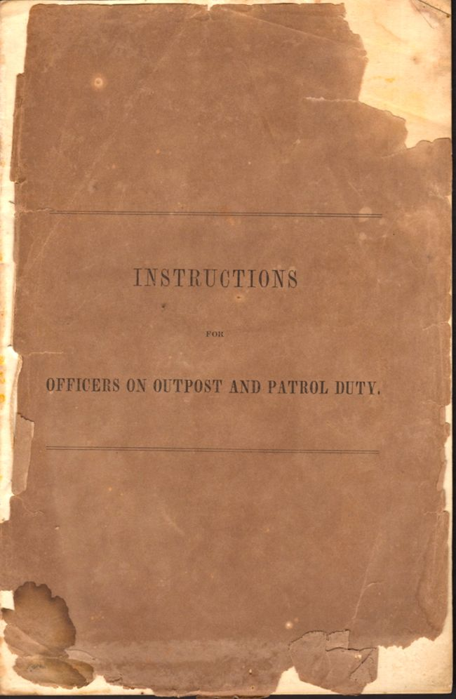 Instructions For Officers on Outpost and Patrol Duty. Colonel Arentschild.