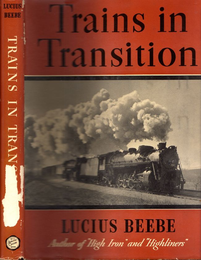 Trains in Transition. Lucius Beebe.