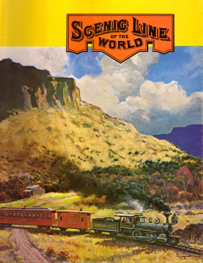Scenic Line of the World and Black Canon Revisited The Story of America's Only Narrow Gauge Transcontinental. Gordon Chappell.