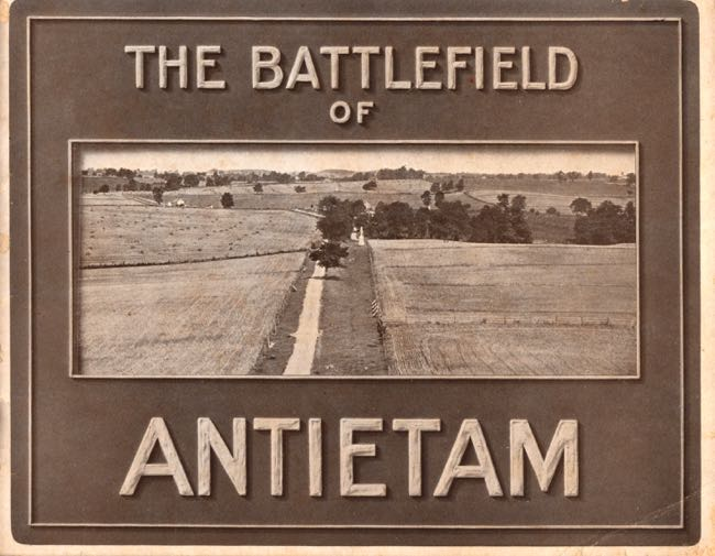 The Battlefield of Antietam. Antietam Battlefield Commission.
