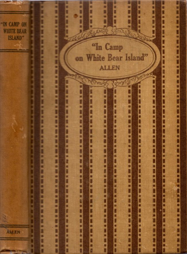 """""""In Camp on White Bear Island"""" Conflict with Indians Singular Adventures of the Captains Lewis and Clarke and Command of the U.S. Soldiers in the vast unexplored West. Paul Allen."""