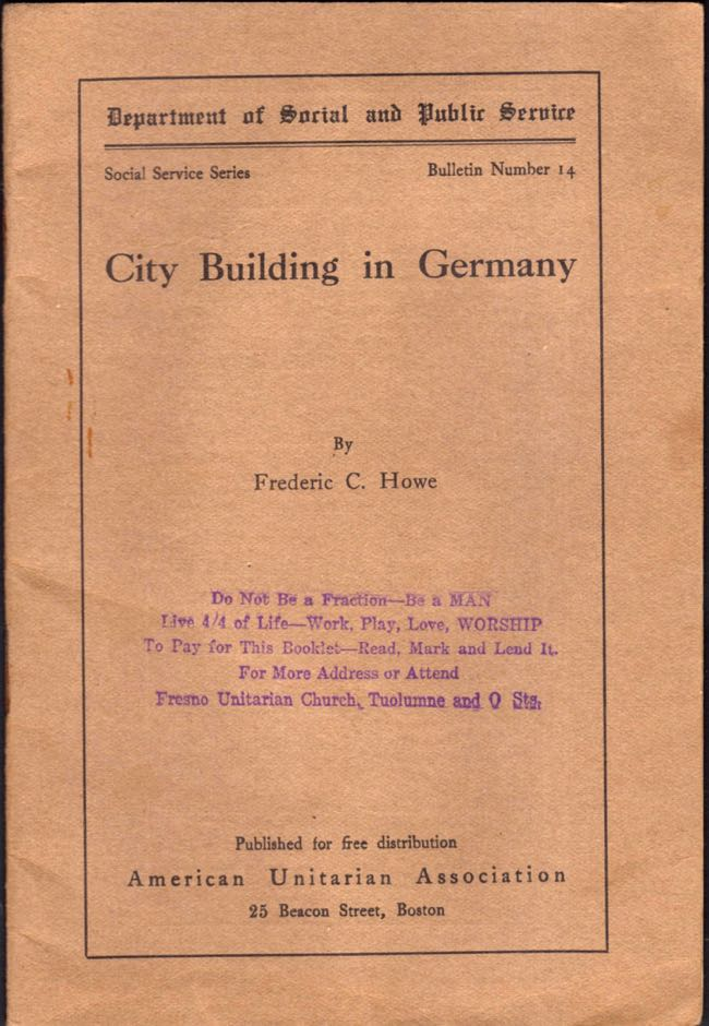 City Building in Germany. Frederic C. Howe.