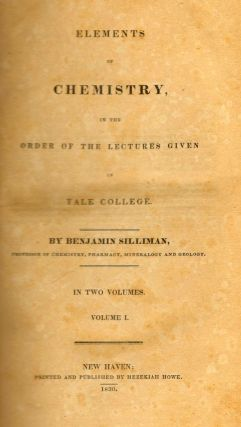 Elements of Chemistry in the Order of Lectures Given in Yale College