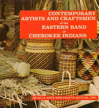 Contemporary Artists and Craftsmen of the Eastern Band of Cherokee Indians. Mollie Blankenship