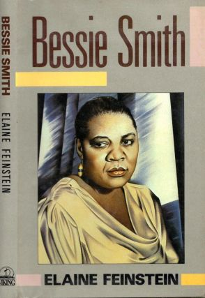 Bessie Smith. Elaine Feinstein.