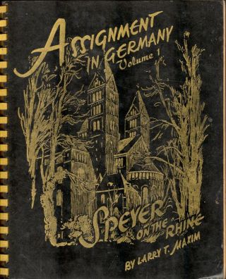 Assignment in Germany Speyer on the Rhine. Larry T. Maxim, Karl Graf, original sketches