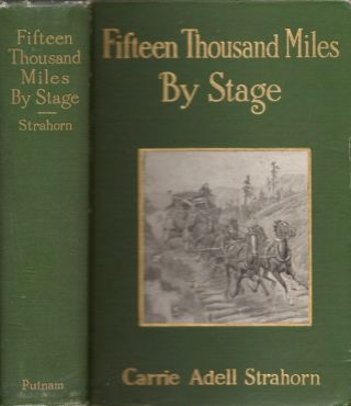 Fifteen Thousand Miles by Stage