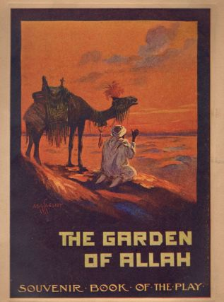 Liebler & Co's Production of Robert Hichens' The Garden of Allah. Liebler, Co, Robert Hichens