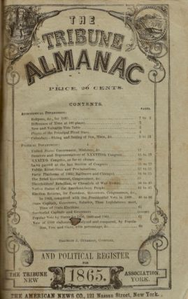 The Tribune Almanac and Political Register for 1865. American News Co.