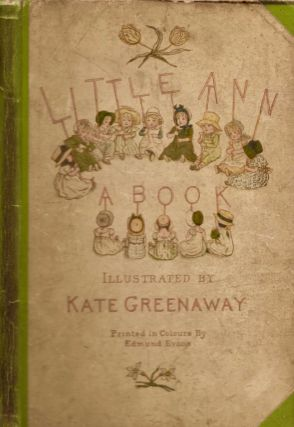 Little Ann and Other Poems. Jane Taylor, Ann Taylor