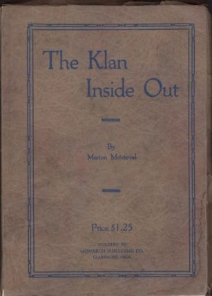 The Klan Inside Out. Marion Monteval.