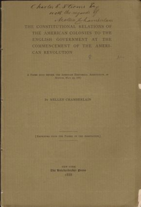 The Constitutional Relations of the American Colonies to the English Government at the...