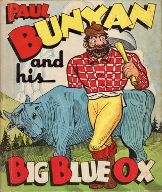Paul Bunyan and his Big Blue Ox. R. D. Handy