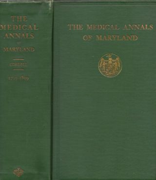 The Medical Annals of Maryland 1799-1899. Eugene Fauntleroy M. D. Cordell