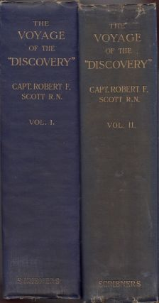 The Voyage of the Discovery. Captain Robert F. Scott, R. N. C V. O