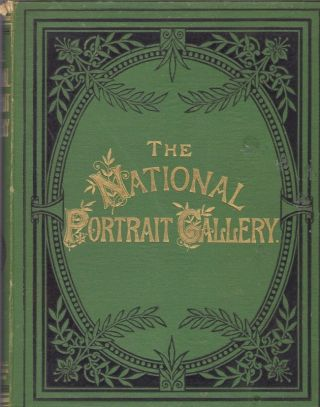 The National Portrait Gallery. Petter Cassell, Galpin, Publishers