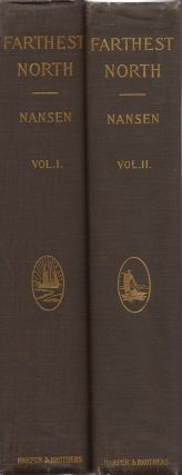 "Farthest North: Being the Record of a Voyage of Exploration of the Ship ""Fram"" 1893-96 and of a..."