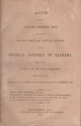 Acts of the Called Session, 1862, And of the Second Regular Annual Session of the General...