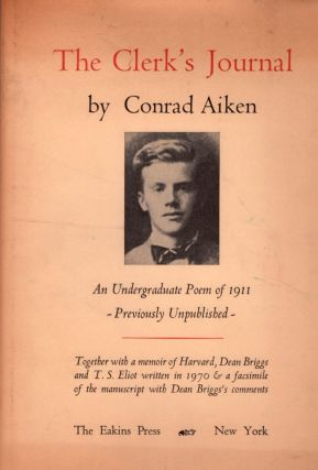The Clerk's Journal Being A Diary of A Queer Man: An Undergraduate Poem together with A Brief...