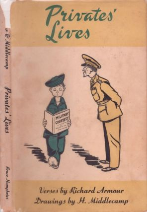 Privates' Lives. Richard Armour, H. Middlecamp, verses, drawings