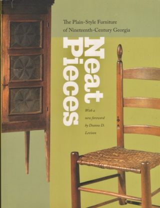 Neat Pieces: The Plain-Style Furniture of Nineteenth Century Georgia. Atlanta History Center
