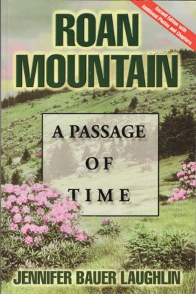 Roan Mountain: A Passage of Time. Jennifer Bauer Laughlin.