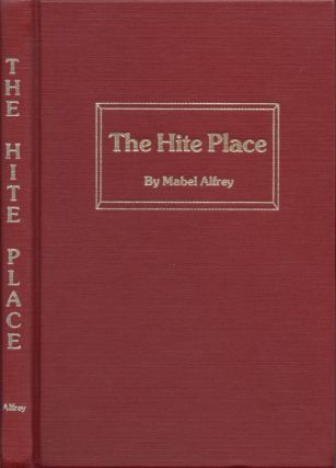 The Hite Place. Mabel Alfrey