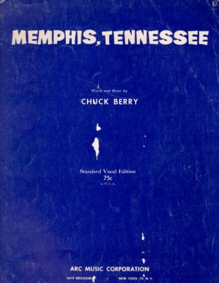 Memphis, Tennessee: Words and Music by Chuck Berry. Chuck Berry.