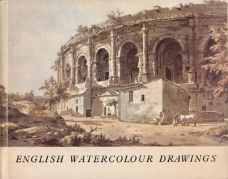 A Loan Exhibition of English Watercolour Drawings in aid of the Friends of the Courtauld...