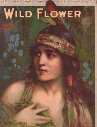 Wild Flower. George Martens, Mary Earl.