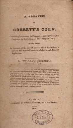 A Treatise on Cobbett's Corn. William Cobbett.