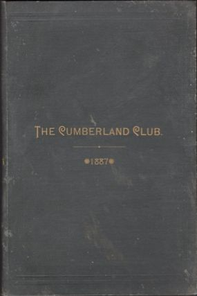 Charter, Constitution, By-Laws and House Rules of the Cumberland Club, With A List of Its Officers and Members. Cumberland club.
