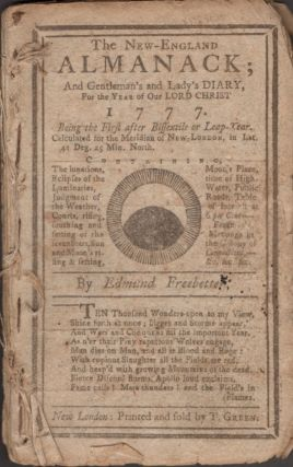 The New England Almanack; And Gentleman's and Lady's Diary, For the Year of Our Lord Christ 1777. Edmund Frebetter.