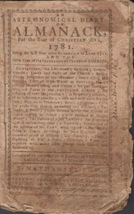 An Astronomical Diary: or Almanack, For the Year of Christian Era, 1781. Nathaniel Low.