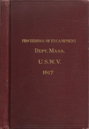 Official Report of the Annual Encampment Department of Massachusetts United Spanish War Veterans...