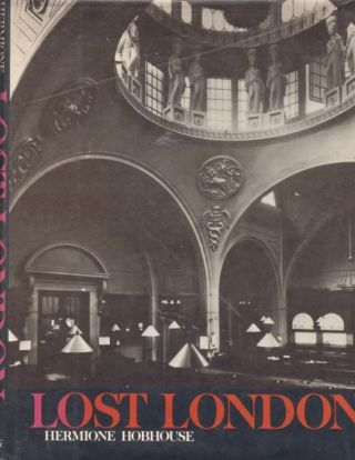Lost London. Hermione Hobhouse.