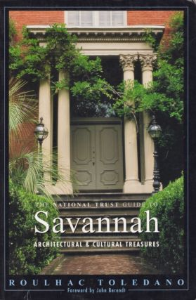 The National Trust Guide to Savannah. Roulhac Toledano.