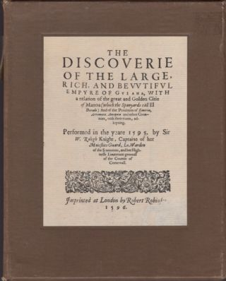 The Discoverie of Guiana by Sir Walter Raleigh, 1596 and The Discoveries of the World by Antonio...