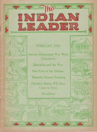 The Indian Leader. Devoted to the interests of the American Indian. H. B. Peairs, Managing