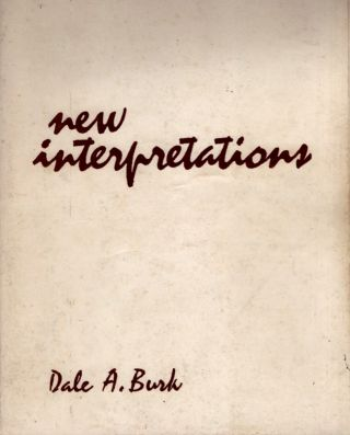New Interpretations. Dale A. Burk