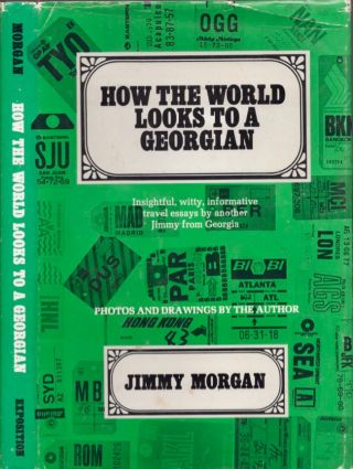 How the World Looks To A Georgian. Jimmy Morgan