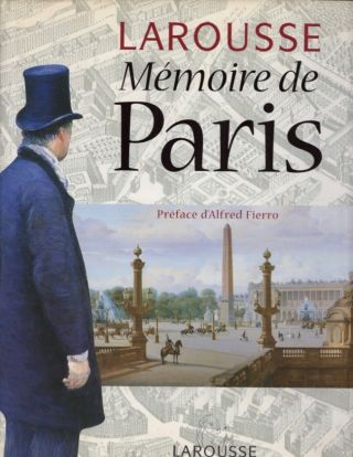 Memoire de Paris. d' Alfred Fierro