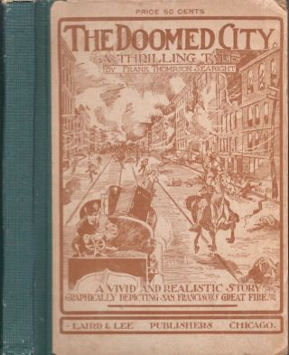 The Doomed City A Thrilling Tale. Frank Thompson Searight