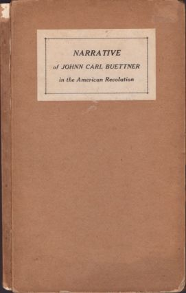 Narrative of Johann Carl Buettner. Johann Carl Buettner
