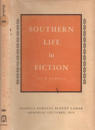 Southern Life in Fiction. Jay B. Hubbell