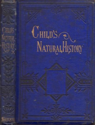 The Child's Natural History. In Words of Four Letter. A. L. Bond, written and