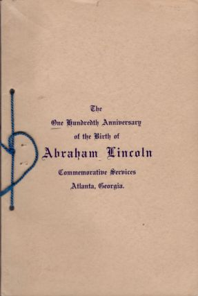 1809 February 12th 1909 Services in Commemoration of the One Hundredth Anniversary of the Birth...