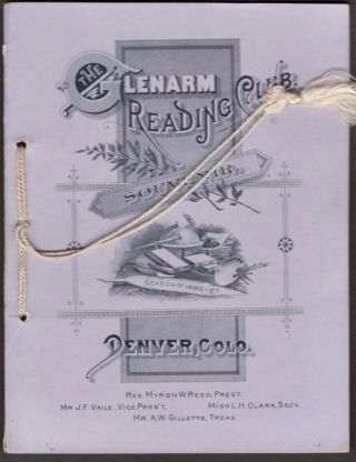 Souvenir The Glenarm Reading Club, Denver, Colorado. Season of 1886-'87. Glenarm Reading Club