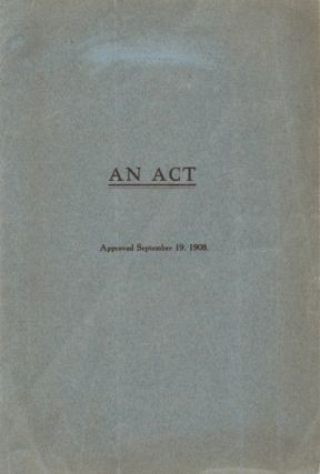 An Act Approved September 19, 1908. (Extraordinary Session. Employment of Convicts; System of...