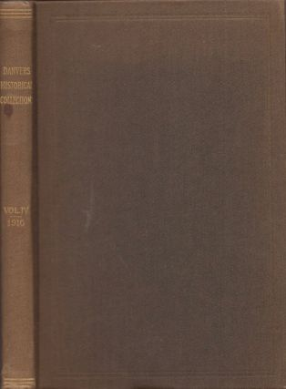 The Historical Collections of Danvers Historical Society. Volume 4. Danvers Historical Society